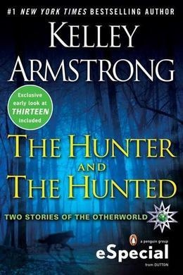 The Hunter and the Hunted: Two Stories of the Otherworld