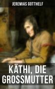 Käthi, die Grossmutter