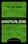 Ghosts Aliens