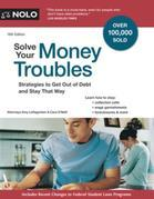 Solve Your Money Troubles: Strategies to Get Out of Debt and Stay That Way
