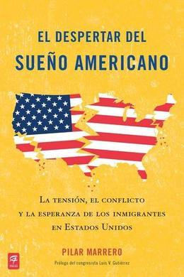 El despertar del sueño americano (Waking Up from the American Dream)
