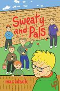 Sweaty and Pals