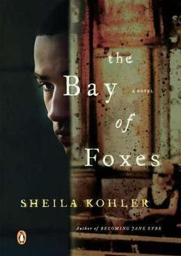 The Bay of Foxes: A Novel