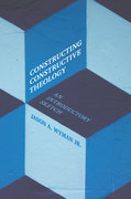 Constructing Constructive Theology