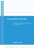 The Augustinian Alternative