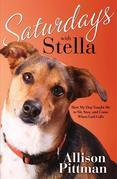 Saturdays with Stella