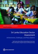 Sri Lanka Education Sector Assessment: Achievements, Challenges, and Policy Options