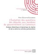 L'Évolution des questions des députés aux membres du gouvernement au Cameroun