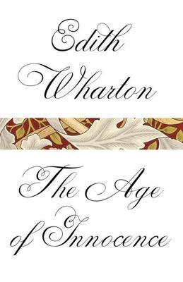 The Age of Innocence: (A Modern Library E-Book)
