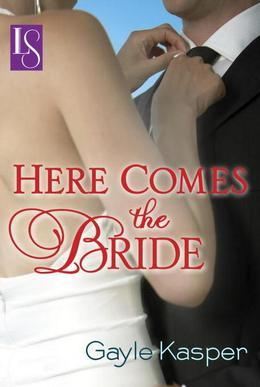 Here Comes the Bride: A Loveswept Classic Romance