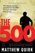 The 500: A Novel