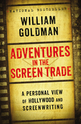 William Goldman - Adventures in the Screen Trade