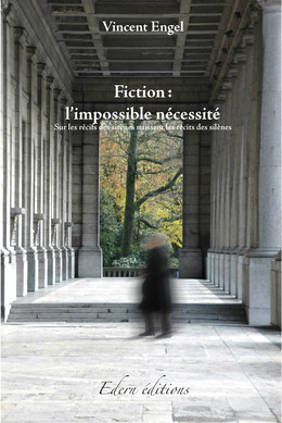 Fiction : l'impossible nécessité