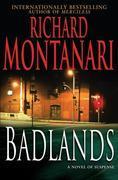 Badlands: A Novel of Suspense