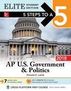 5 Steps to a 5: AP U.S. Government & Politics 2018, Elite Student Edition