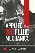 Applied Biofluid Mechanics, Second Edition