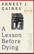 A Lesson Before Dying: A Novel