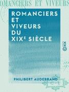 Romanciers et Viveurs du XIXe siècle