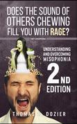 Understanding and Overcoming Misophonia, 2nd edition