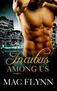 Incubus Among Us #1: Demon Paranormal Romance