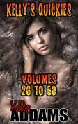 Kelly's Quickies - Volumes 26 to 50