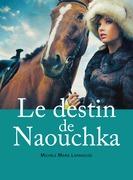 Le destin de Naouchka