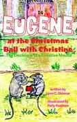 Eugene at the Christmas Ball with Christine: The Decisions of a Creative Mouse