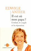 Il est o mon papa ?