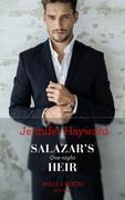 Salazar's One-Night Heir (Mills & Boon Modern) (The Secret Billionaires, Book 3)