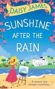 Sunshine After the Rain: a feel good, laugh-out-loud romance