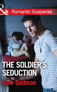 The Soldier's Seduction (Mills & Boon Romantic Suspense) (Sons of Stillwater, Book 2)