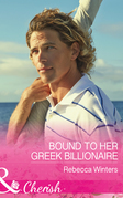 Bound To Her Greek Billionaire (Mills & Boon Cherish) (The Billionaire's Club, Book 2)