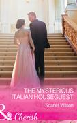 The Mysterious Italian Houseguest (Mills & Boon Cherish) (Summer at Villa Rosa, Book 2)