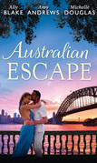 Australian Escape: Her Hottest Summer Yet / The Heat of the Night (Those Summer Nights, Book 2) / Road Trip with the Eligible Bachelor (Mills & Boon M&B)