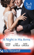 A Night In His Arms: Captive in the Spotlight / Meddling with a Millionaire / How to Seduce a Billionaire (Mills & Boon By Request)
