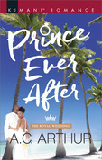 Prince Ever After (Mills & Boon Kimani) (The Royal Weddings, Book 3)