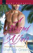 A Miami Affair (Mills & Boon Kimani) (Millionaire Moguls, Book 2)