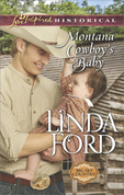 Montana Cowboy's Baby (Mills & Boon Love Inspired Historical) (Big Sky Country, Book 3)