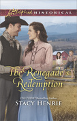 The Renegade's Redemption (Mills & Boon Love Inspired Historical)