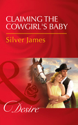 Claiming The Cowgirl's Baby (Mills & Boon Desire) (Red Dirt Royalty, Book 6)