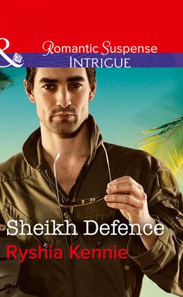 Sheikh Defence (Mills & Boon Intrigue) (Desert Justice, Book 4)