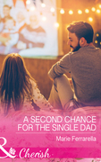 A Second Chance For The Single Dad (Mills & Boon Cherish) (Matchmaking Mamas, Book 23)