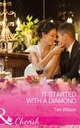 It Started With A Diamond (Mills & Boon Cherish) (Drake Diamonds, Book 3)