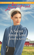 A Secret Amish Love (Mills & Boon Love Inspired) (Women of Lancaster County, Book 1)