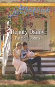 Deputy Daddy (Mills & Boon Love Inspired) (Comfort Creek Lawmen, Book 1)