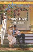 Deputy Daddy (Mills & Boon Love Inspired) (Comfort Creek Lawmen, Book 1)
