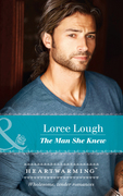 The Man She Knew (Mills & Boon Heartwarming) (By Way of the Lighthouse, Book 1)