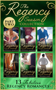 The Regency Season Collection: Part Two (Mills & Boon e-Book Collections)
