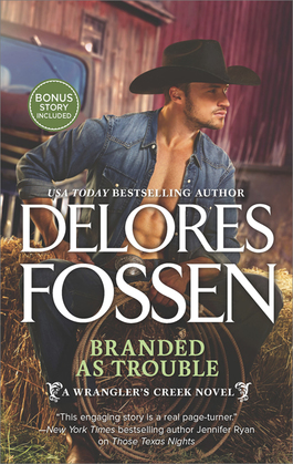 Branded as Trouble (A Wrangler's Creek Novel, Book 3)