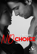 No Choice 4